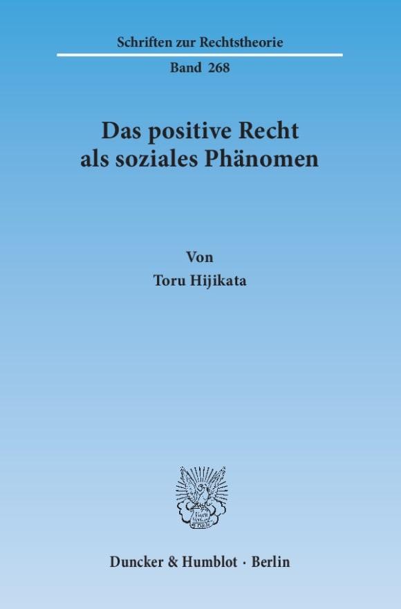 Cover Das positive Recht als soziales Phänomen