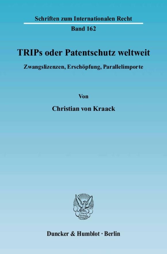 Cover TRIPs oder Patentschutz weltweit
