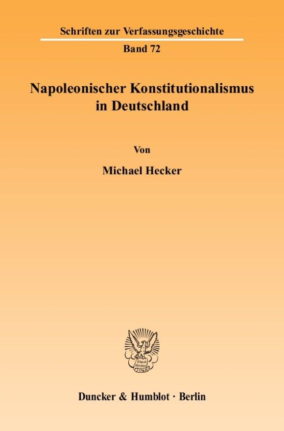 Cover Napoleonischer Konstitutionalismus in Deutschland