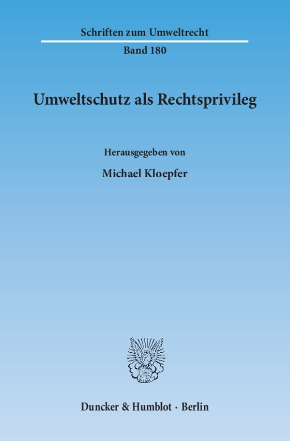 Cover Umweltschutz als Rechtsprivileg