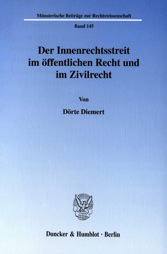 Cover Der Innenrechtsstreit im öffentlichen Recht und im Zivilrecht