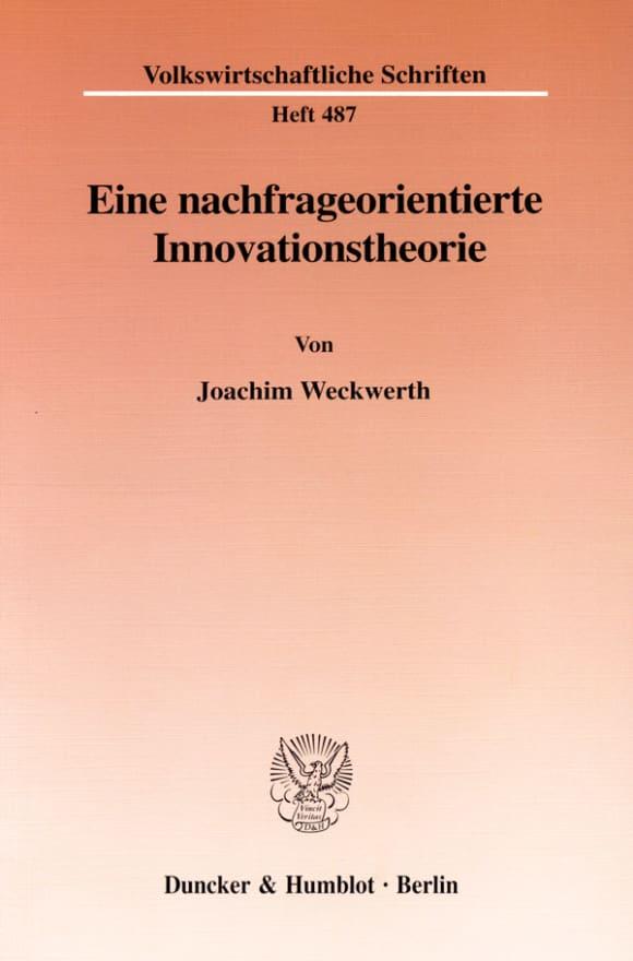 Cover Eine nachfrageorientierte Innovationstheorie