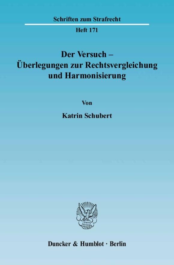 Cover Der Versuch - Überlegungen zur Rechtsvergleichung und Harmonisierung