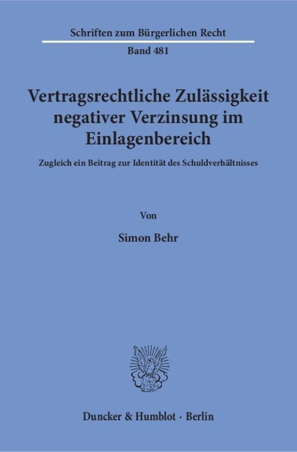 Cover Vertragsrechtliche Zulässigkeit negativer Verzinsung im Einlagenbereich