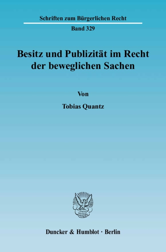 Cover Besitz und Publizität im Recht der beweglichen Sachen
