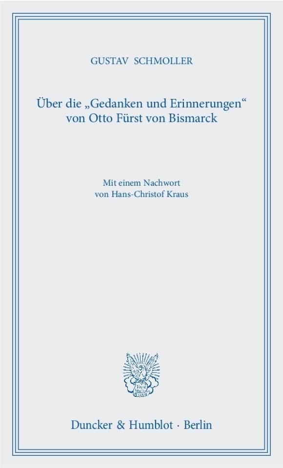 Cover Über die »Gedanken und Erinnerungen« von Otto Fürst von Bismarck