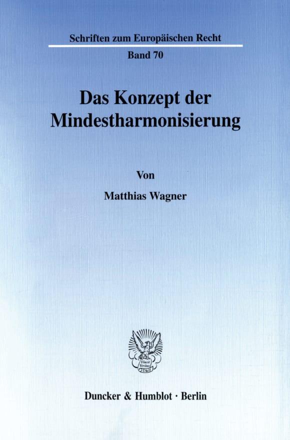 Cover Das Konzept der Mindestharmonisierung