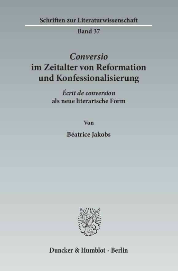Cover ›Conversio‹ im Zeitalter von Reformation und Konfessionalisierung