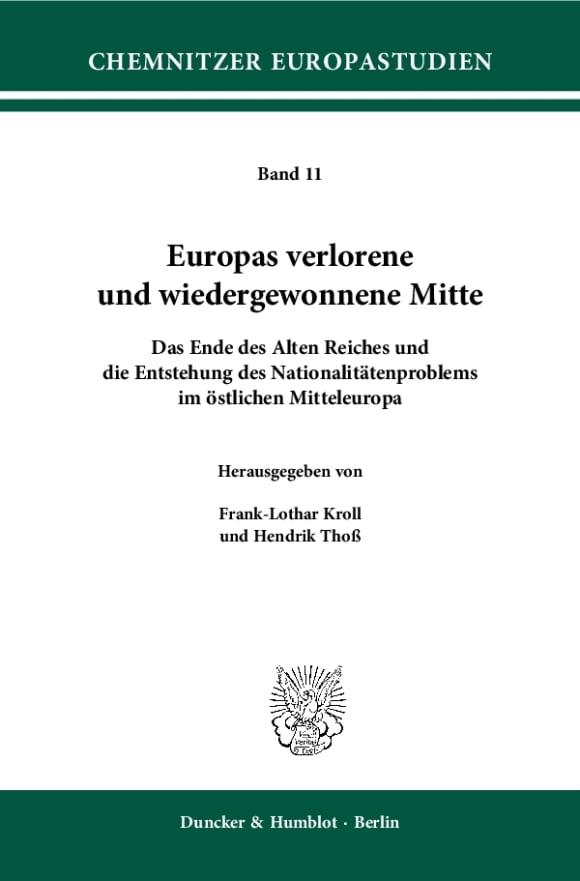 Cover Europas verlorene und wiedergewonnene Mitte