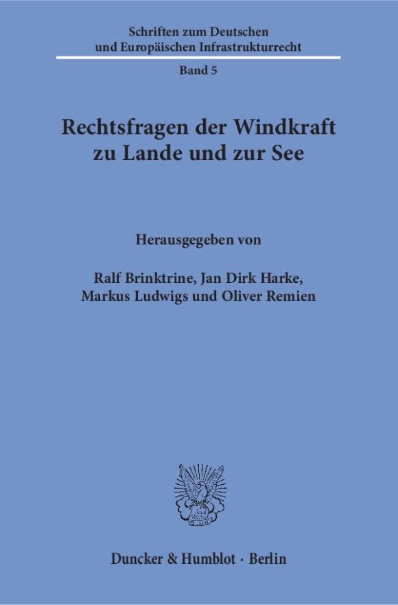 Cover Rechtsfragen der Windkraft zu Lande und zur See