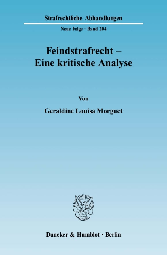 Cover Feindstrafrecht - Eine kritische Analyse