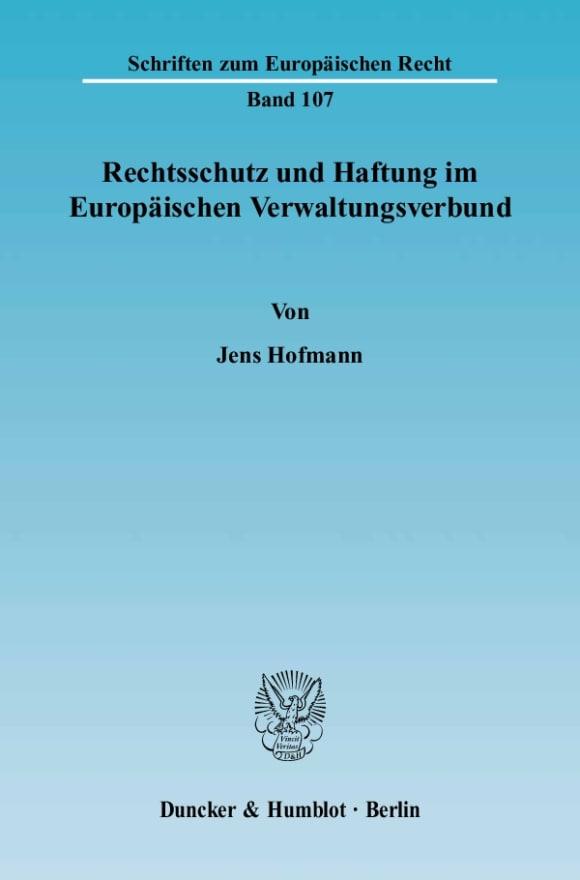 Cover Rechtsschutz und Haftung im Europäischen Verwaltungsverbund