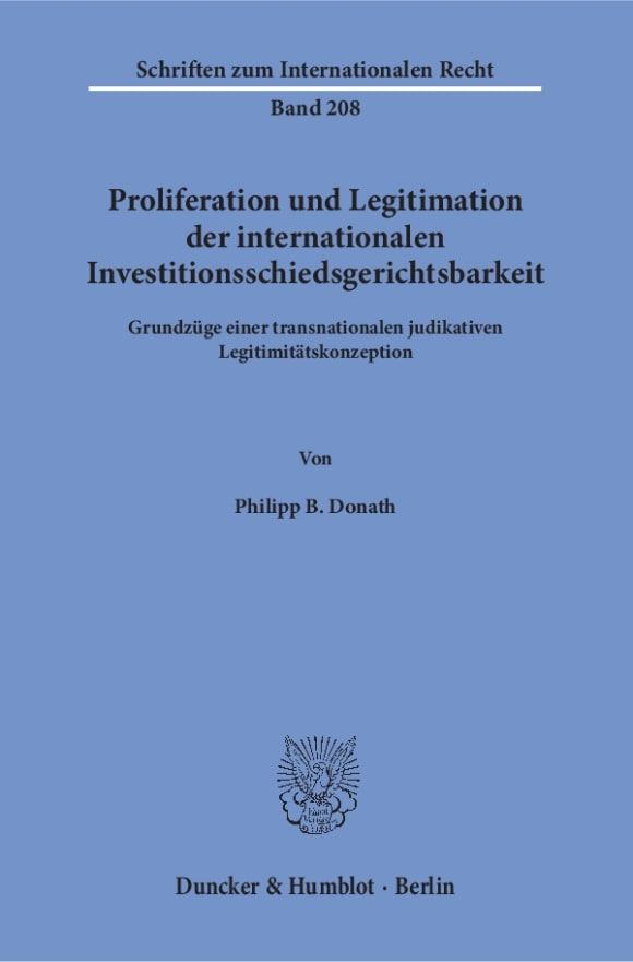 Cover Proliferation und Legitimation der internationalen Investitionsschiedsgerichtsbarkeit