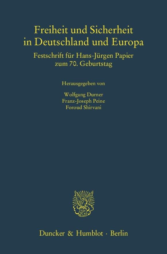 Cover Freiheit und Sicherheit in Deutschland und Europa