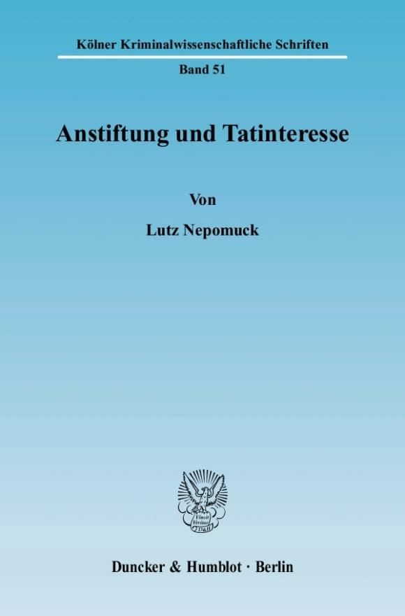 Cover Anstiftung und Tatinteresse