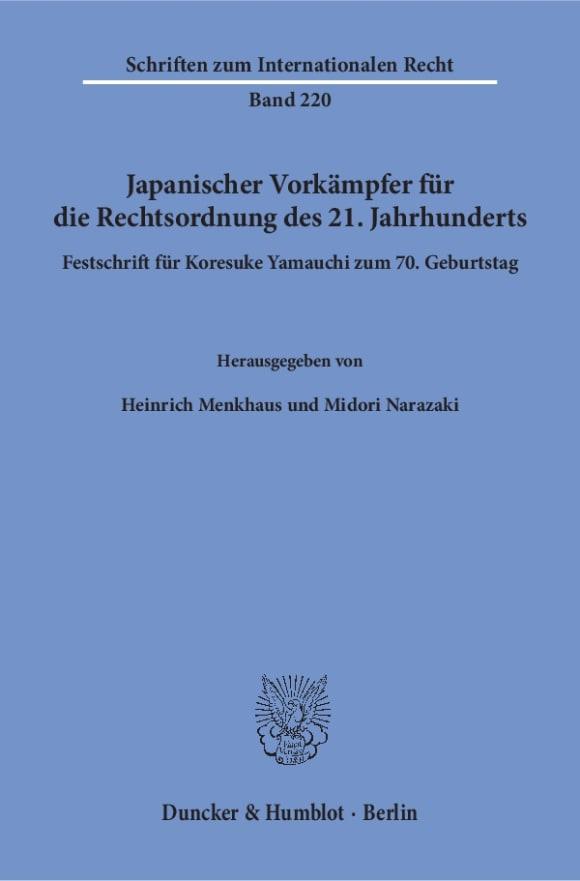 Cover Japanischer Vorkämpfer für die Rechtsordnung des 21. Jahrhunderts