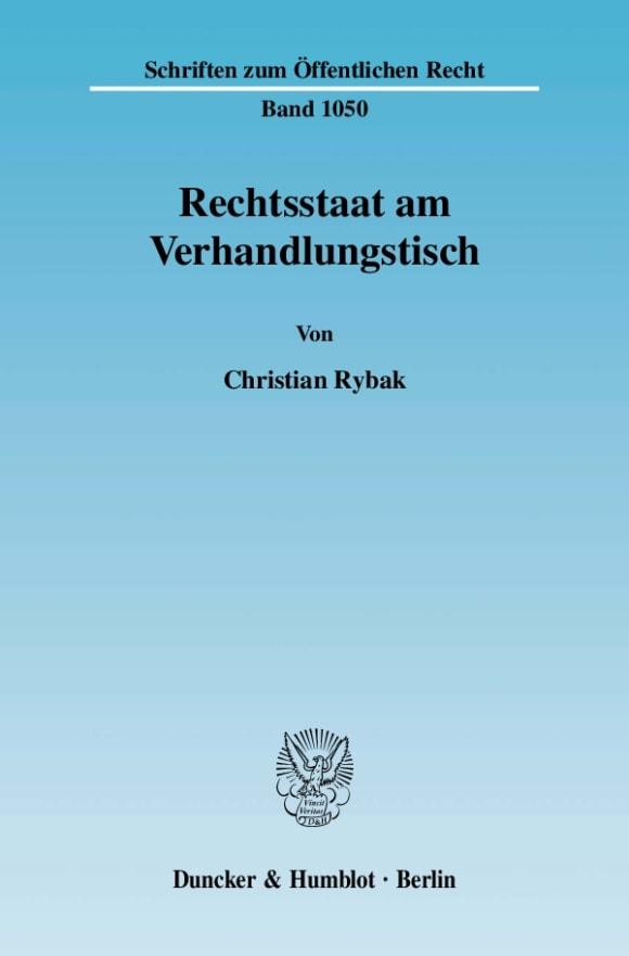 Cover Rechtsstaat am Verhandlungstisch