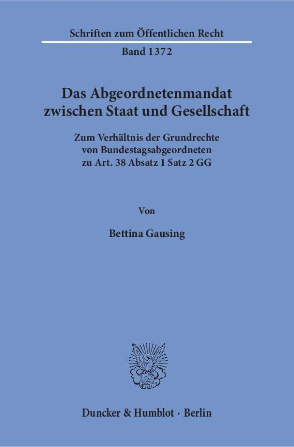 Cover Das Abgeordnetenmandat zwischen Staat und Gesellschaft