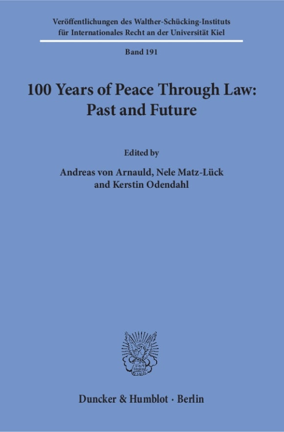 Cover 100 Years of Peace Through Law: Past and Future