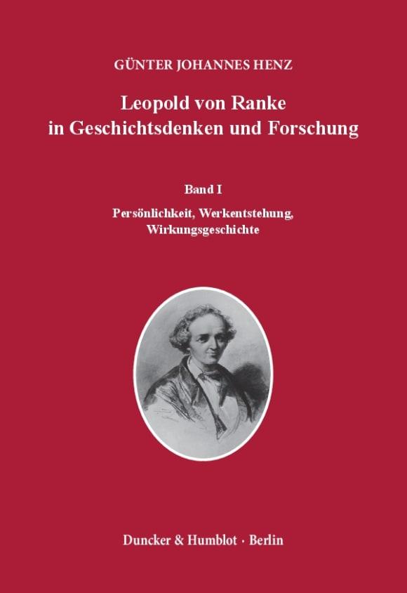 Cover Leopold von Ranke in Geschichtsdenken und Forschung