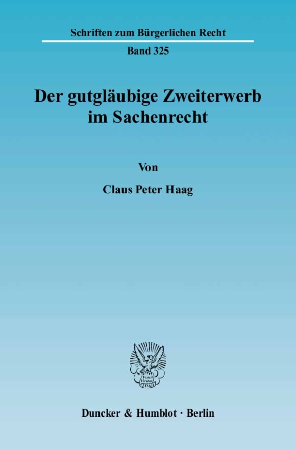 Cover Der gutgläubige Zweiterwerb im Sachenrecht
