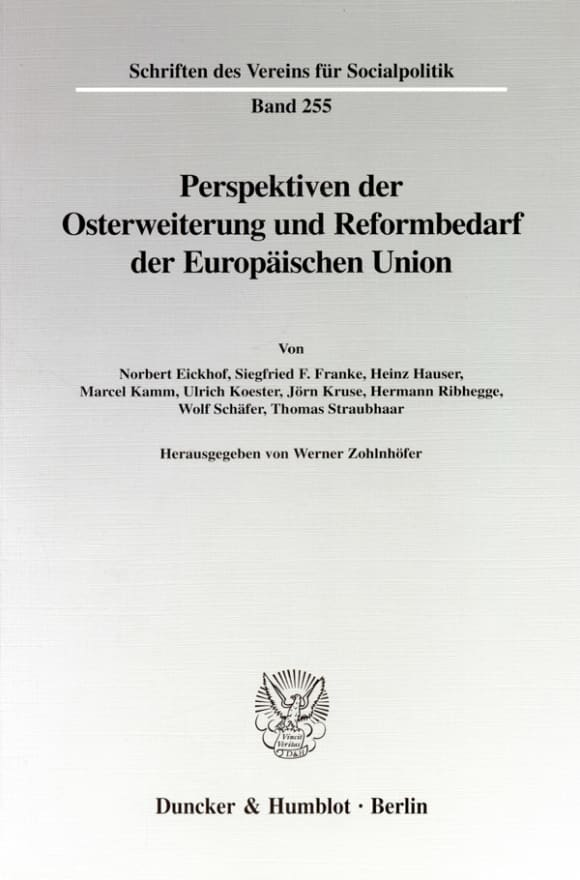 Cover Perspektiven der Osterweiterung und Reformbedarf der Europäischen Union