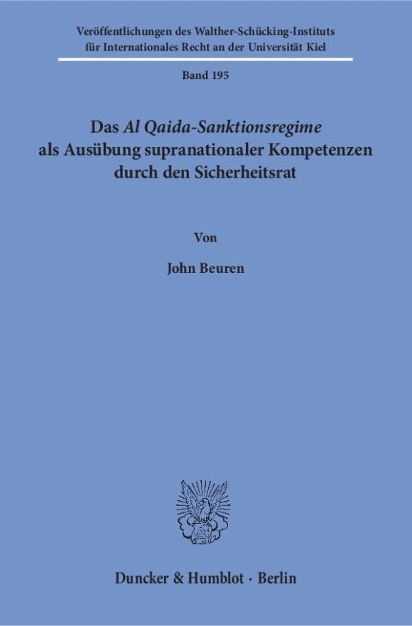 Cover Das Al Qaida-Sanktionsregime als Ausübung supranationaler Kompetenzen durch den Sicherheitsrat