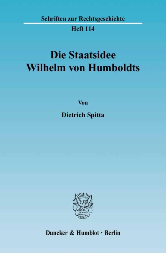 Cover Die Staatsidee Wilhelm von Humboldts