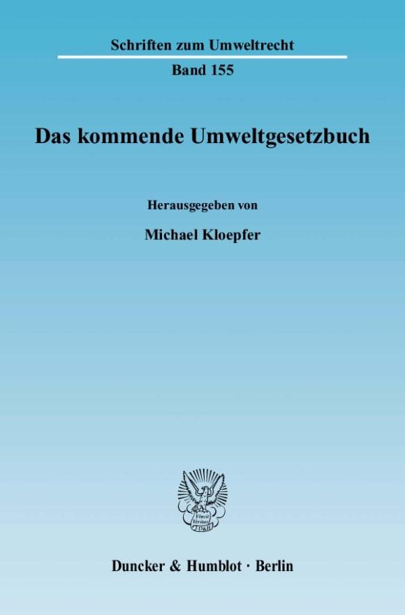 Cover Das kommende Umweltgesetzbuch