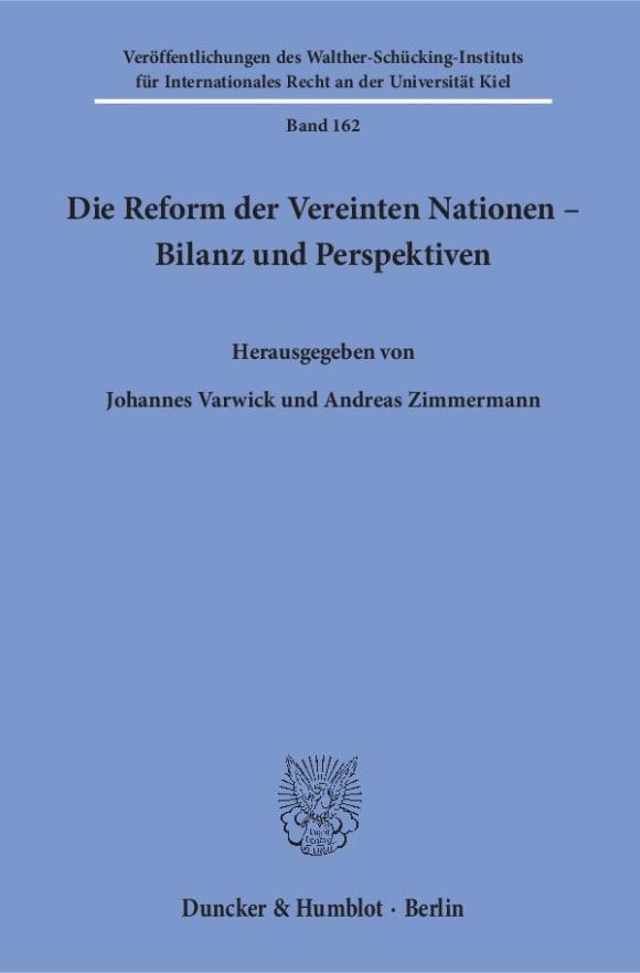 Cover Die Reform der Vereinten Nationen – Bilanz und Perspektiven