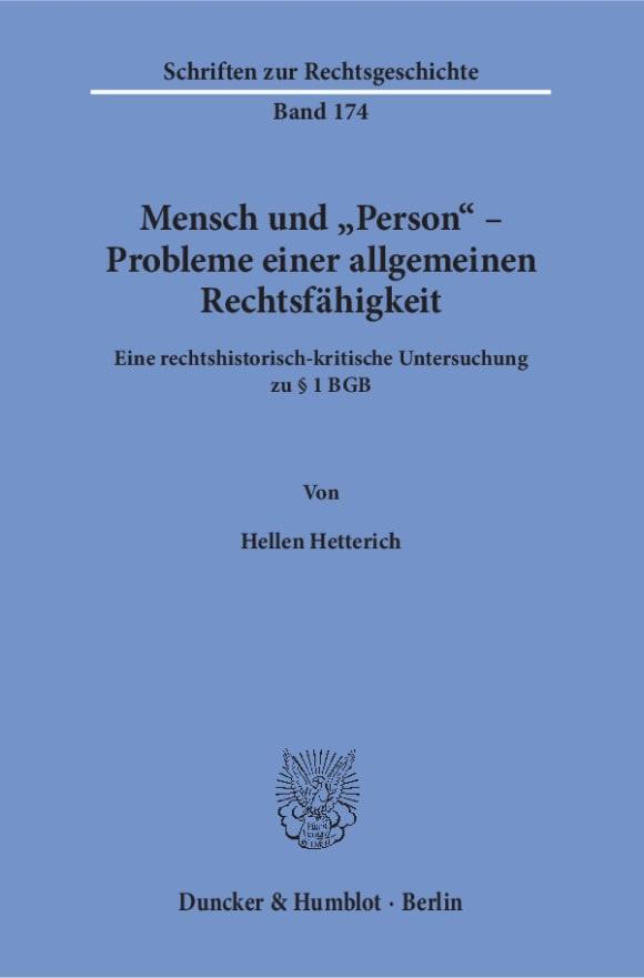 Cover Mensch und »Person« – Probleme einer allgemeinen Rechtsfähigkeit