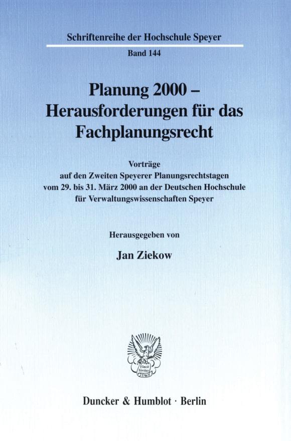Cover Planung 2000 - Herausforderungen für das Fachplanungsrecht