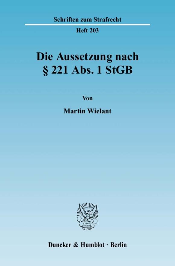 Cover Die Aussetzung nach § 221 Abs. 1 StGB