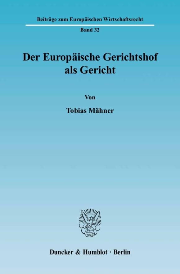 Cover Der Europäische Gerichtshof als Gericht