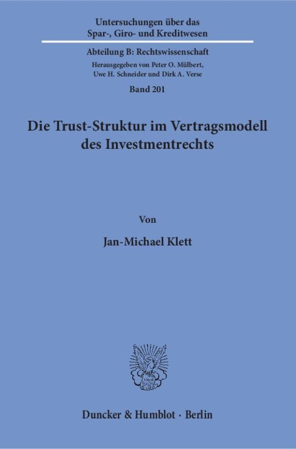 Cover Die Trust-Struktur im Vertragsmodell des Investmentrechts