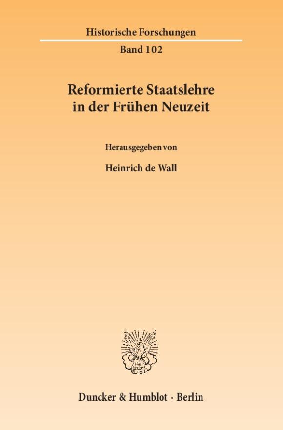 Cover Reformierte Staatslehre in der Frühen Neuzeit