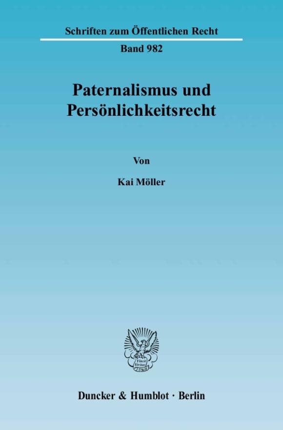 Cover Paternalismus und Persönlichkeitsrecht