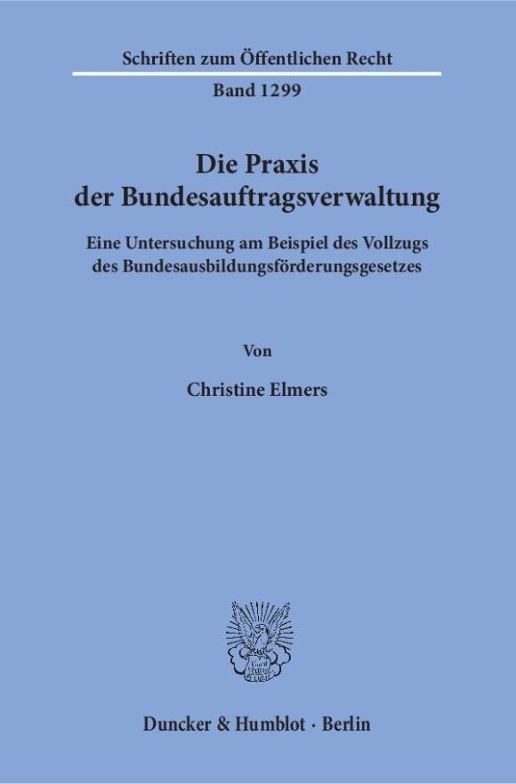 Cover Die Praxis der Bundesauftragsverwaltung