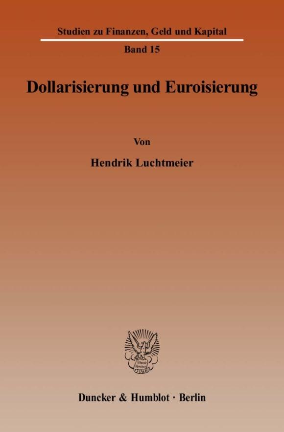 Cover Dollarisierung und Euroisierung