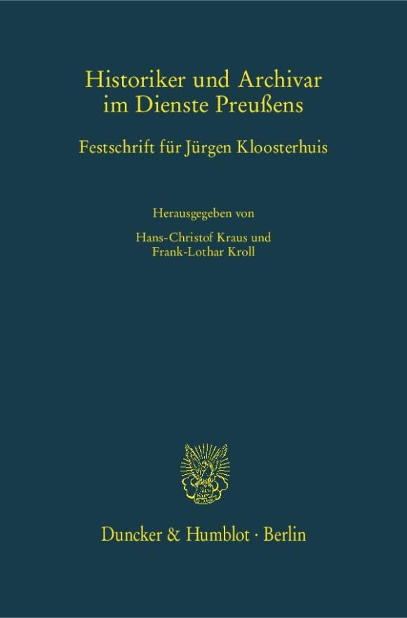 Cover Historiker und Archivar im Dienste Preußens