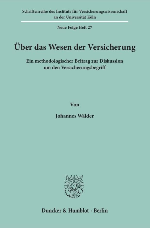 Cover Schriftenreihe des Instituts für Versicherungswissenschaft an der Universität zu Köln. Neue Folge (SIVW)