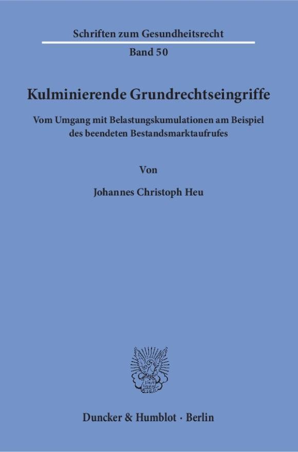 Cover Kulminierende Grundrechtseingriffe