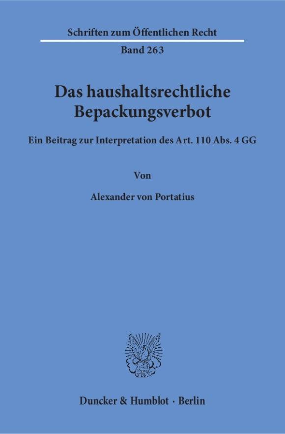 Cover Das haushaltsrechtliche Bepackungsverbot