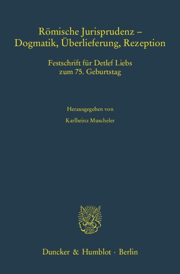 Cover Römische Jurisprudenz - Dogmatik, Überlieferung, Rezeption