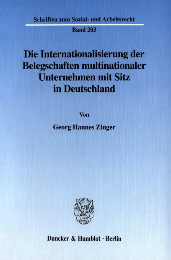 Cover Die Internationalisierung der Belegschaften multinationaler Unternehmen mit Sitz in Deutschland