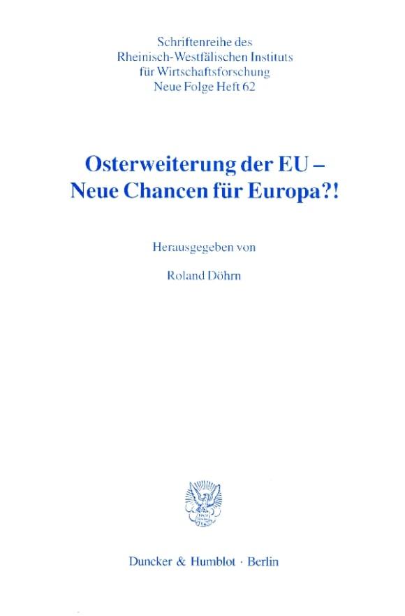 Cover Osterweiterung der EU - Neue Chancen für Europa?!