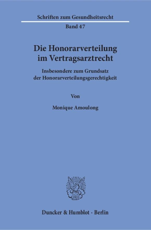 Cover Die Honorarverteilung im Vertragsarztrecht