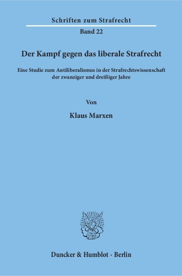 Cover Der Kampf gegen das liberale Strafrecht