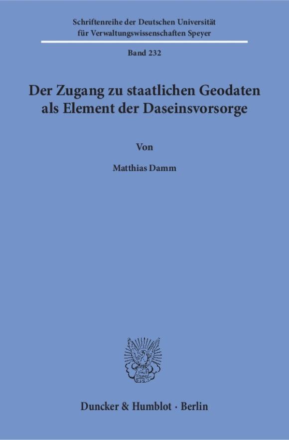 Cover Der Zugang zu staatlichen Geodaten als Element der Daseinsvorsorge