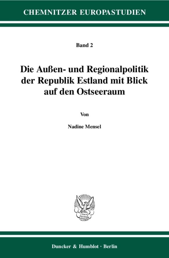 Cover Die Außen- und Regionalpolitik der Republik Estland mit Blick auf den Ostseeraum